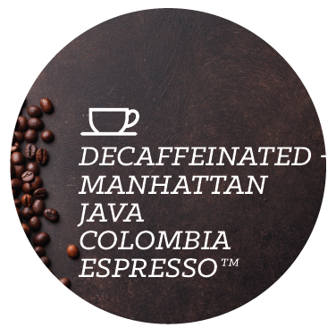 Decaffeinated - Manhattan Java Colombia Espresso™ - Java Bean Plus