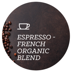 Espresso - French Organic Blend (Organic & Fair Trade) Coffee Beans