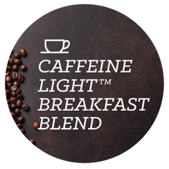 Caffeine Light™ Breakfast Blend - Java Bean Plus