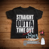 Straight Outta Time Out Shirt