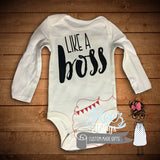 Like A Boss Bodysuit / Tshirt