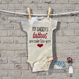 Funny, My Daddy's, Tattoos, are Cooler than yours, Baby shower, First Fathers Day, Fathers Day Gift, fathers day,fathers day