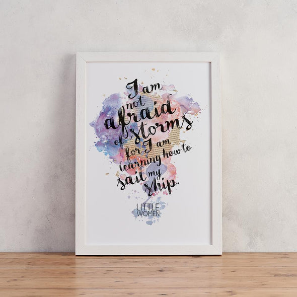 Literary Watercolour Prints ''I am not afraid of storms''