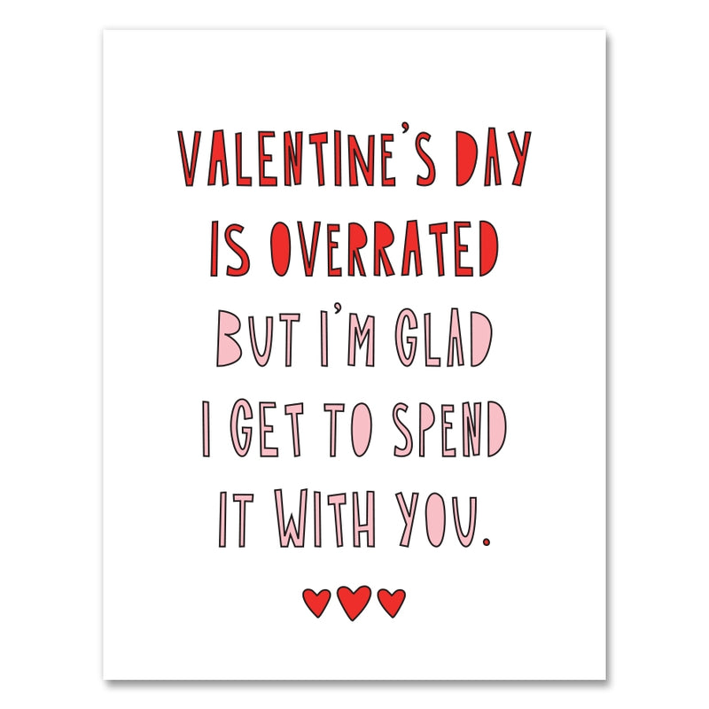 Near Modern Disaster Greeting Card - Valentine's Day Is Overrated