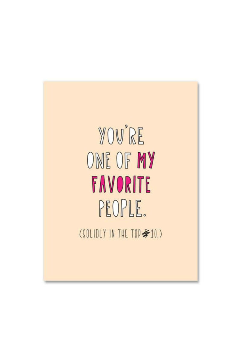 Near Modern Disaster Greeting Card - Favorite / Top 10 People