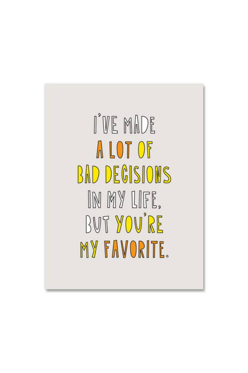 Near Modern Disaster Greeting Card - Favorite Bad Decision