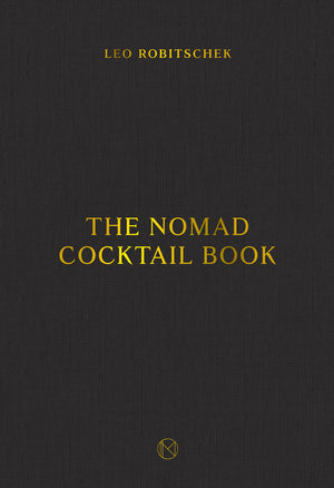 The NoMad Cookbook By DANIEL HUMM, WILL GUIDARA and LEO ROBITSCHEK