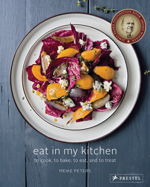 Eat In My Kitchen by MEIKE PETERS