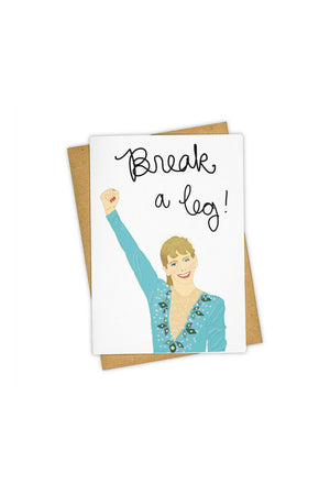 TAY HAM Greeting Card - Break A Leg