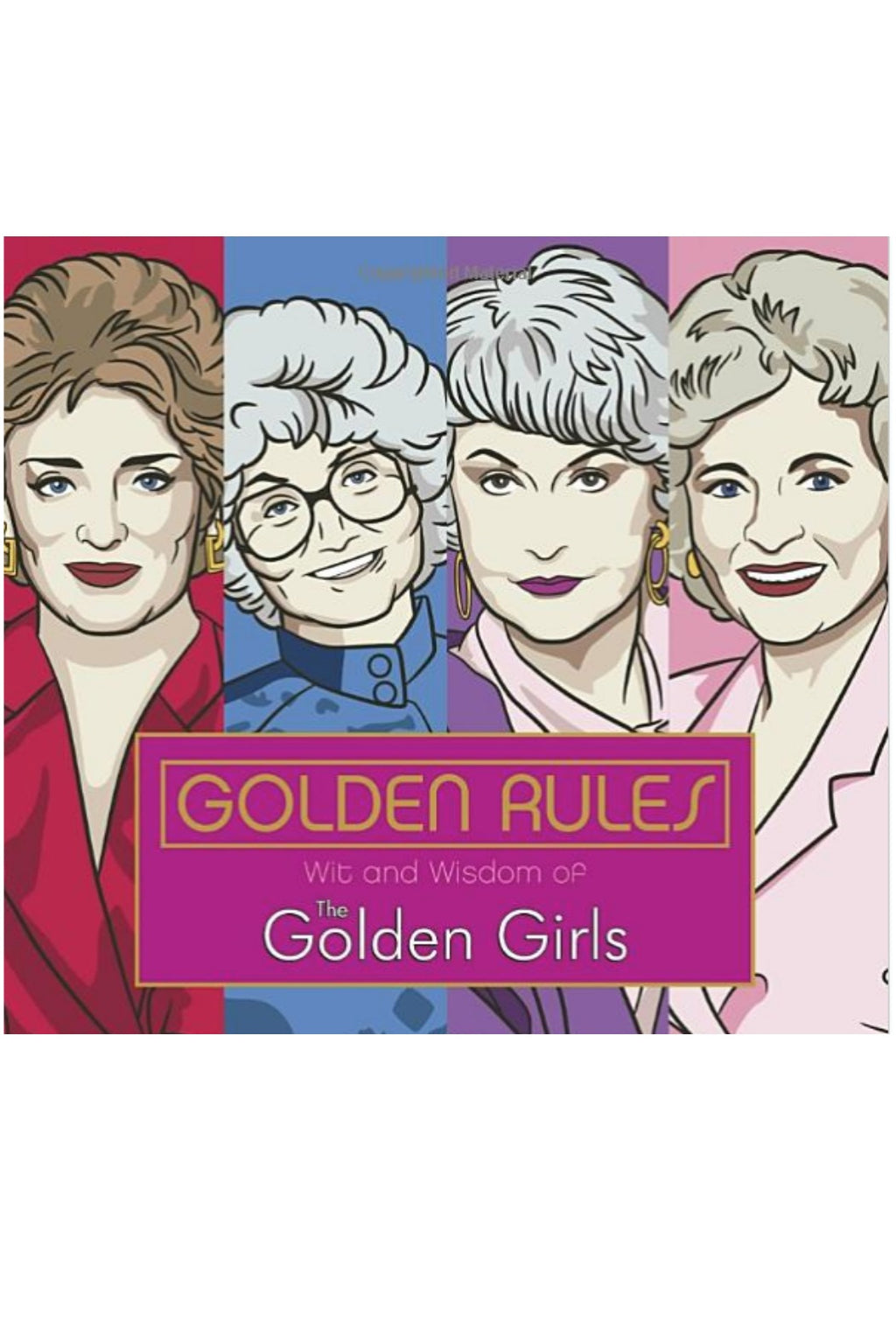 Golden Girls Wit & Wisdom