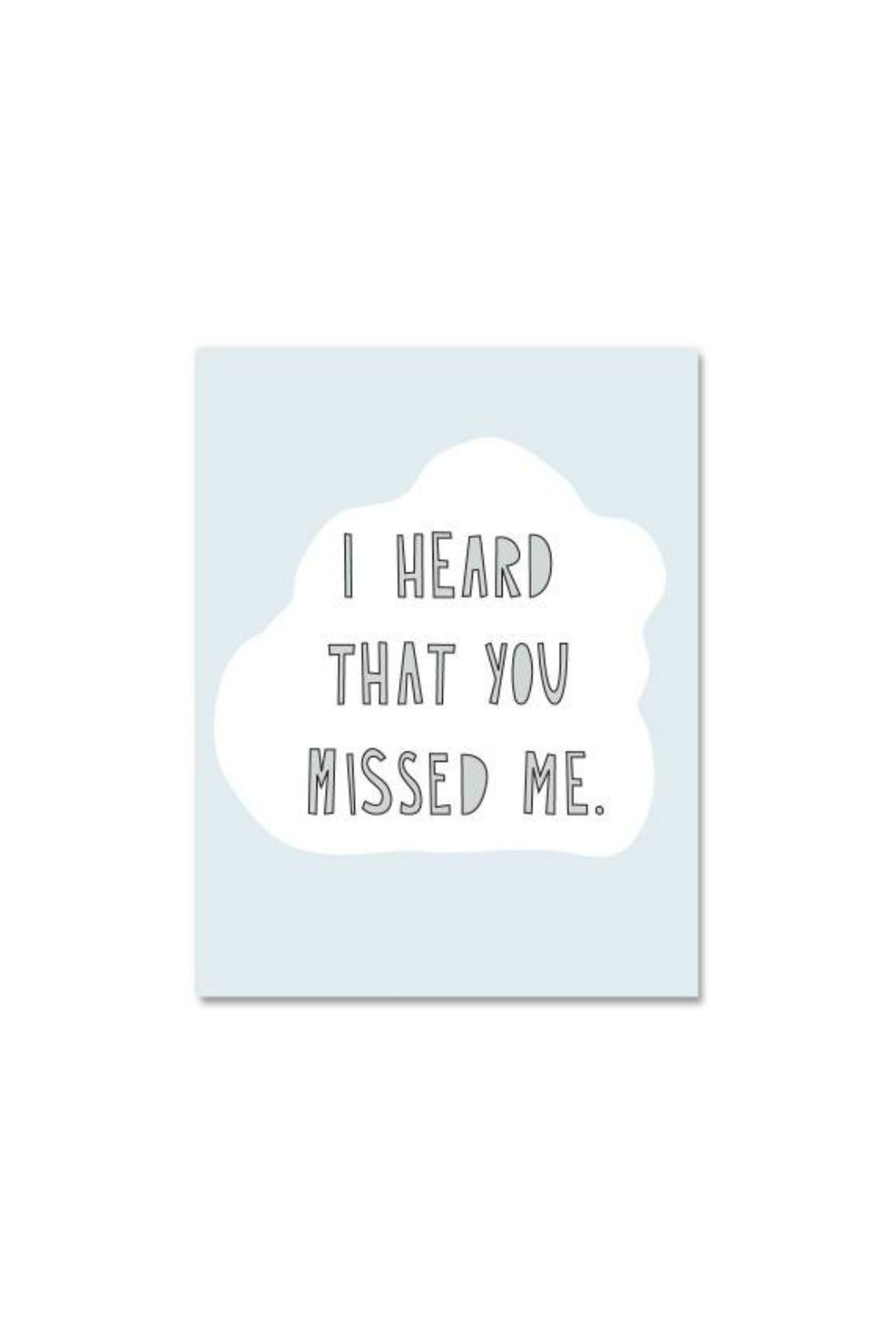 Near Modern Disaster Greeting Card - Heard You Missed Me