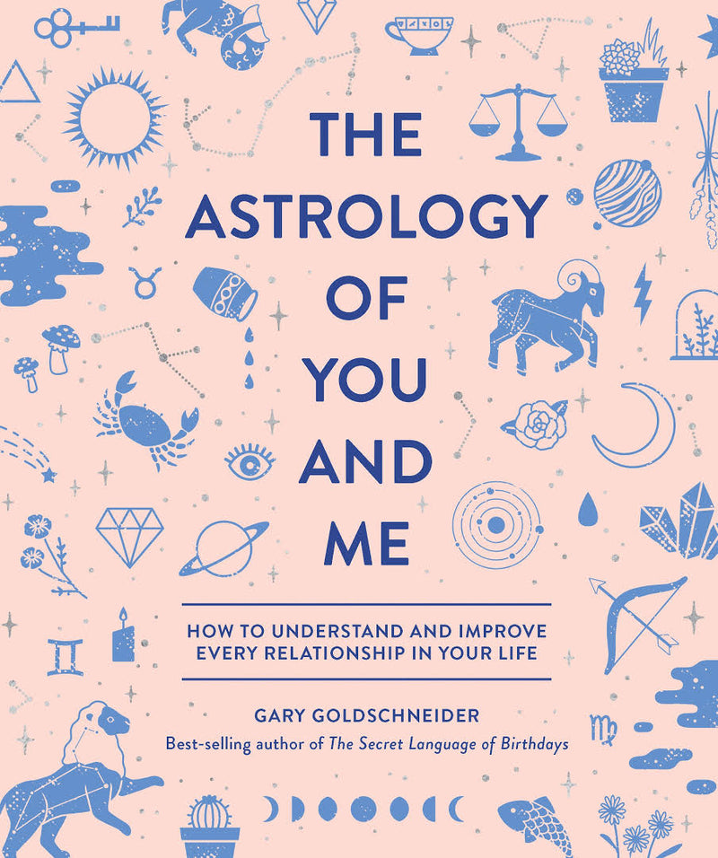 Random House The Astrology of You and Me by Gary Goldschneider