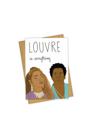 TAY HAM Greeting Card- Louvre Is Everything