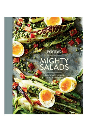 Food52 Mighty Salads: 60 New Ways to Turn Salad into Dinner--and Make-Ahead Lunches, Too by Editors of Food52, Amanda Hesser (Foreword by), Merrill Stubbs (Foreword by)