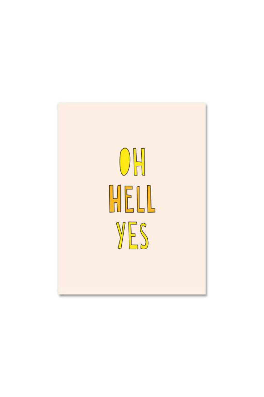 Near Modern Disaster Greeting Card - Oh Hell Yes