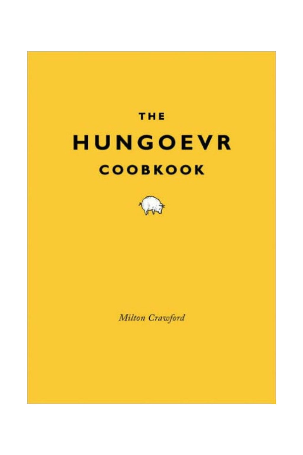 Random House The Hungoevr Cookbook by Milton Crawford