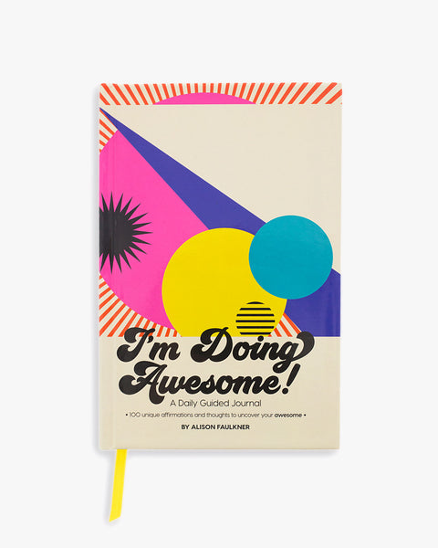 I'm Doing Awesome Daily Guided Journal