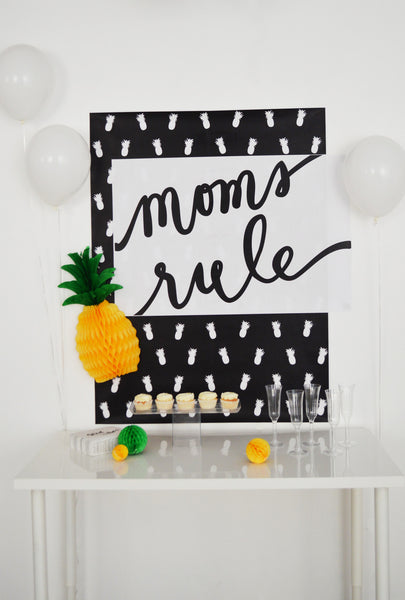 Mom's Rule and Pineapples Do Too! Party Pack  - Digital Download