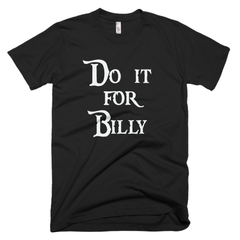 Adventure Time Do it for Billy t-shirt