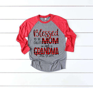 Blessed Mom and Grandma/Nana/Mimi