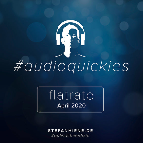 Audioquickie Flatrate April 2020