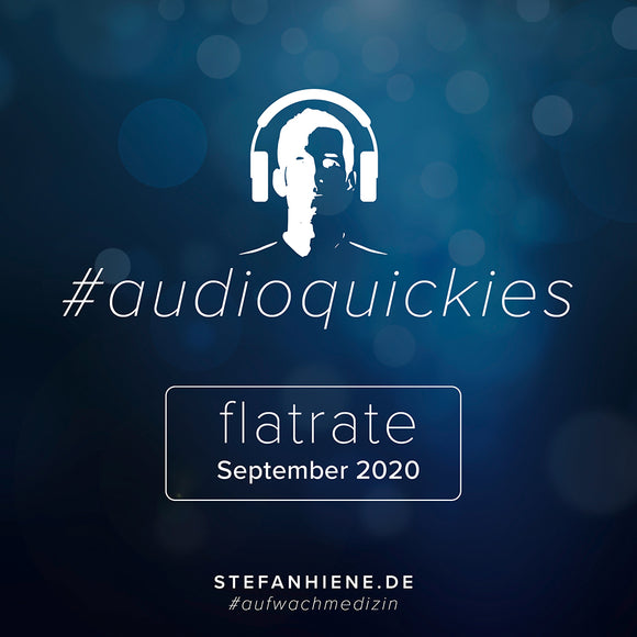 Audioquickie Flatrate September 2020