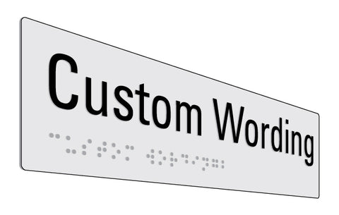 Custom Braille - Sizing 180 x 50 x 1.6 mm thick (Standard colours)