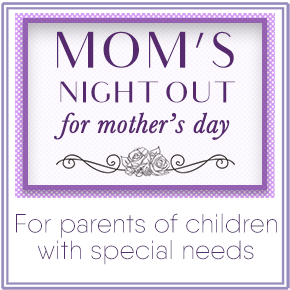 mom's night out for mother's day