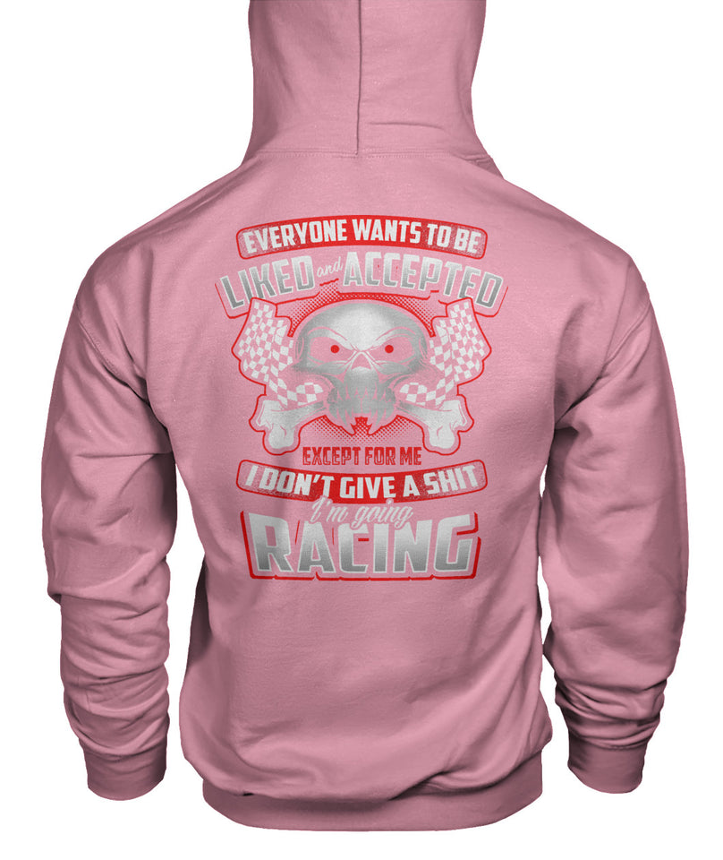 Everyone Wants To be Liked... Racing! Gildan Hoodie