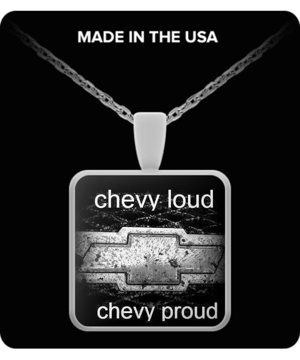 A Must Have - Chevy-loud/proud Necklace!