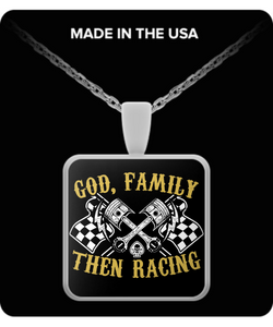 A Must Have - GOD,Family,Then Racing Necklace!