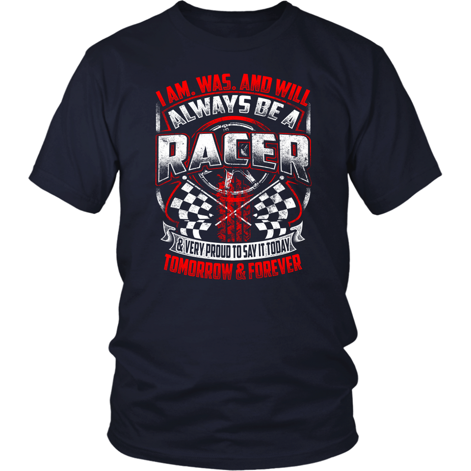 I'm Was And Will Always Be A Racer!