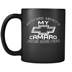 All I Care About Is My Camaro Mug