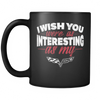 I Wish You Were As Interesting As My Corvette Mug