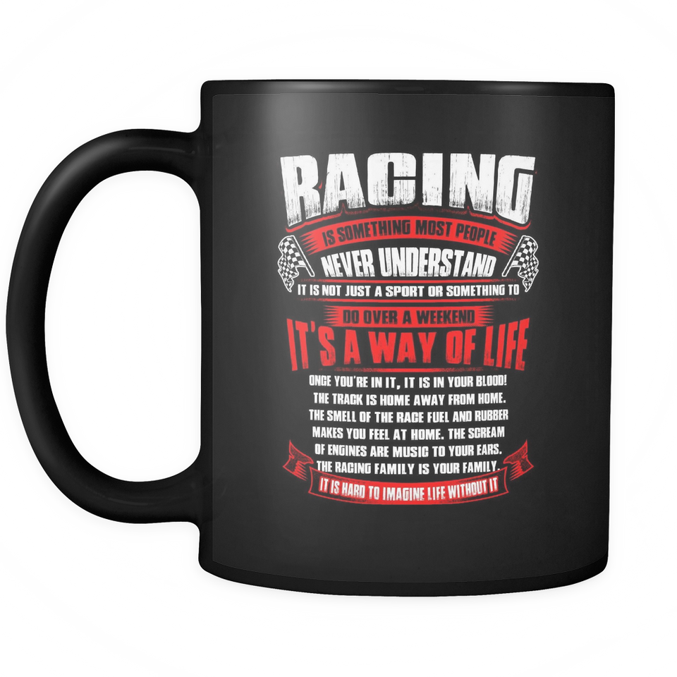Racing It's a Way Of Like Mug