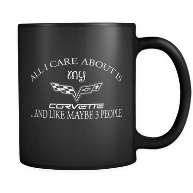 All I Care About Is My Corvette Mug