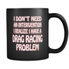 I Don't Need An Intervention Mug!