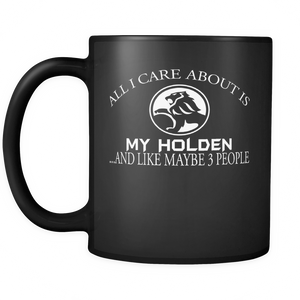 All I Care About Is My Holden Mug