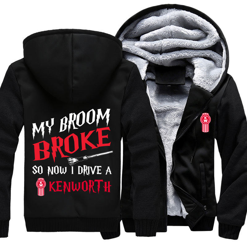 My Broom Broke So Now I Drive A Kenworth Jacket With FREE SHIPPING!