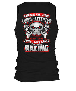 Everyone Wants To be Liked... Racing! Men's Tank Top