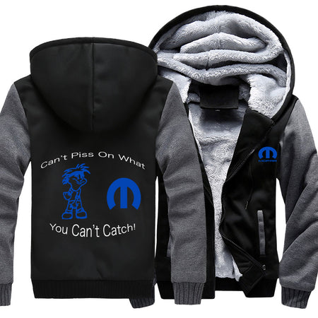 Can't Piss On What You Can't Catch Mopar Jacket With FREE SHIPPING TODAY!