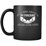 All I Care About Is My Firebird Mug