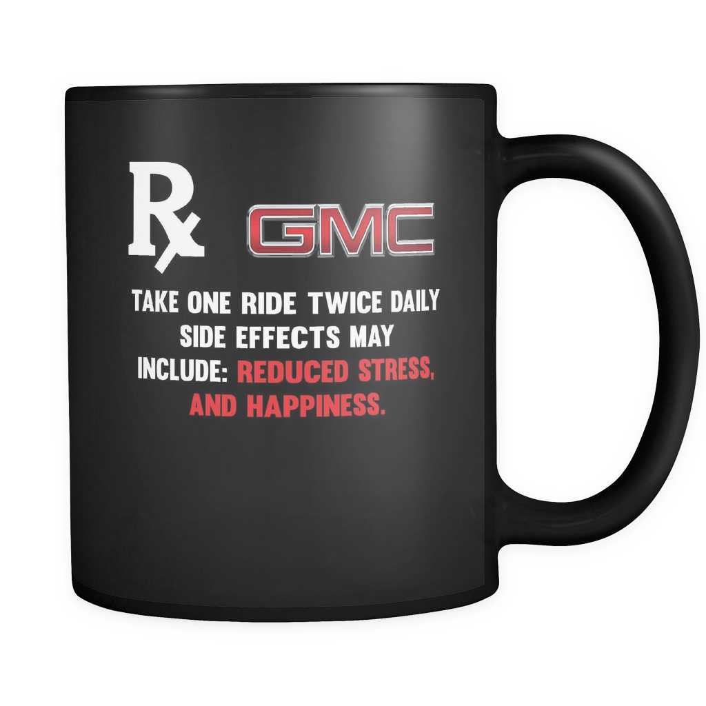 Take One Ride Twice Daily GMC Mug