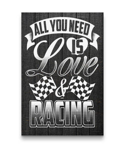 All You Need Is Love And Racing Canvas Portrait Canvas - Portrait 24x36