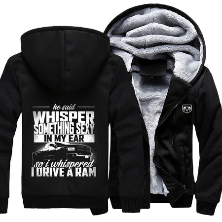 He Said Whisper Something Sexy In My Ear RAM Jacket With Free Shipping!