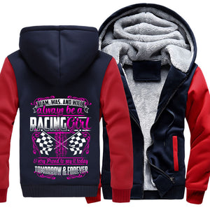 I'm Was And Will Always Be A Racing Girl Jacket With Free Shipping!