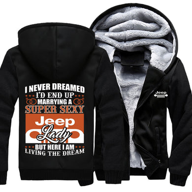 I Never Dreamed I'd End Up Marrying A Super Sexy Jeep Lady Jacket With FREE SHIPPING!