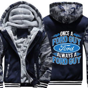 Once A Ford guy Always A Ford Guy Jackets!