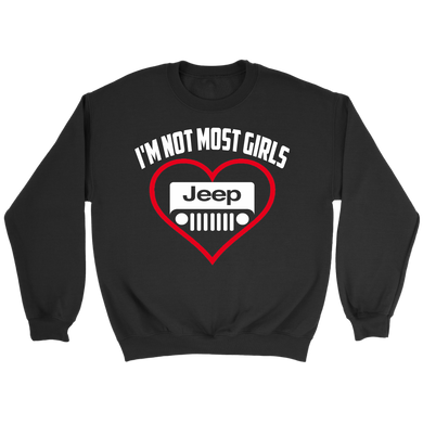 I'm Not Most Girls Jeep T-Shirts!