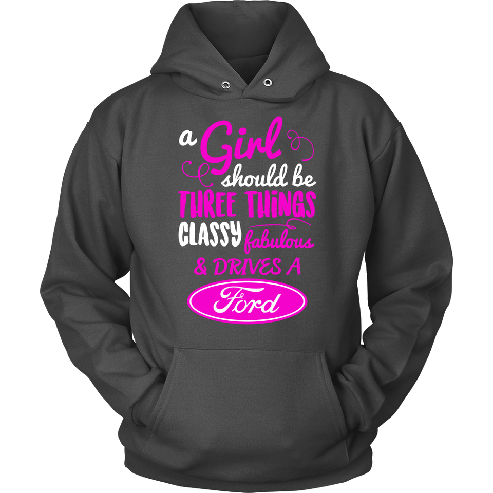 A Girl Should Be Three Things Classy,Fabulous & Drives a Ford PV